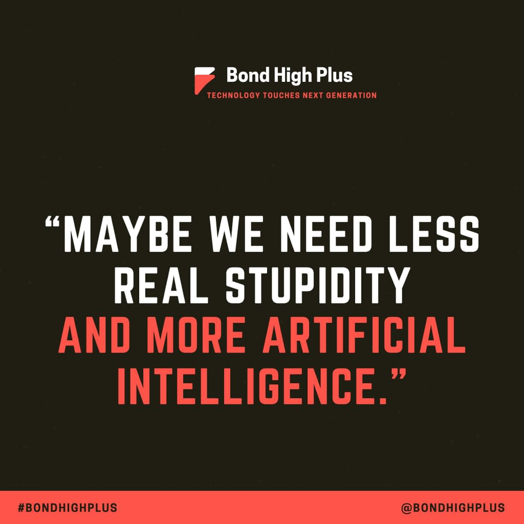 Technology Quotes - Maybe we need less real stupidity and more artificial intelligence. - Ramy Nasser