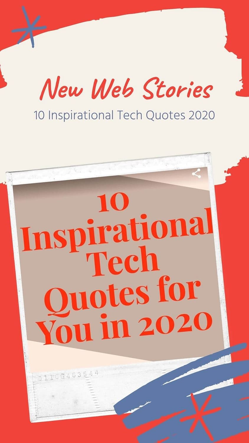 10 Inspirational Tech Quotes for you in 2020 - Web Stories